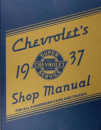 1937 Chevrolet Shop Manual Reprint for 37 Chevy Car, Pickup, & Truck