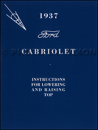 1937 Ford Cabriolet Convertible Top Owner's Manual Reprint with Envelope