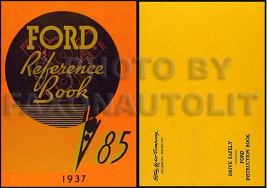 1937 Ford Car & Pickup Owner's Manual Reprint 85hp