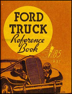 1937 Ford 1½ ton Truck Owner's Manual Reprint One-and-a-half-ton
