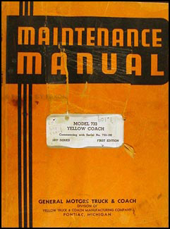 1937 GMC Bus 733 Yellow Coach Repair Manual Original