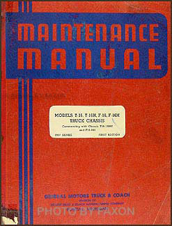 1937 GMC 3/4 ton Repair Manual Original T-16, T-16H, F-16, F-16H