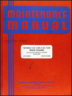 1937 GMC T-23 and F-23 Repair Manual Original