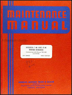 1937 GMC Truck T-46 and F-46 Repair Manual Original