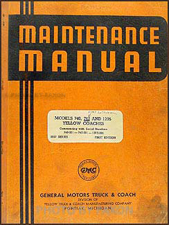 1937 GMC Bus Yellow Coach Repair Manual Original 740 742 1205 models