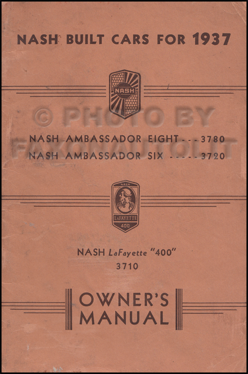 1937 Nash Ambassador and Lafayette Owner's Manual Original