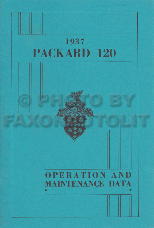 1937 Packard 120 Owners Manual Reprint