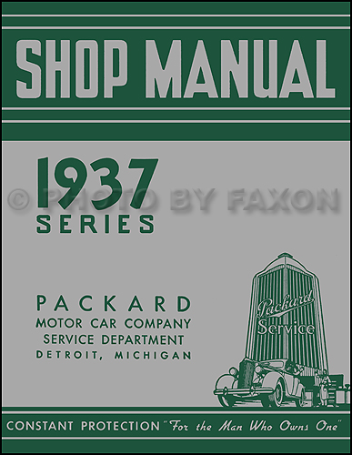 1937 Packard Repair Shop Manual Reprint