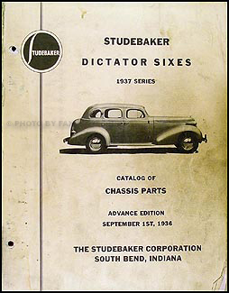 1937 Studebaker Dictator Six Chassis Parts Catalog Advance Ed Original