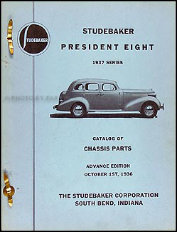 1937 Studebaker President Eight Chassis Part Book Advance Ed. Original