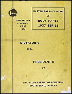 1937 Studebaker Dictator 6 & President 8 Body Parts Book Original