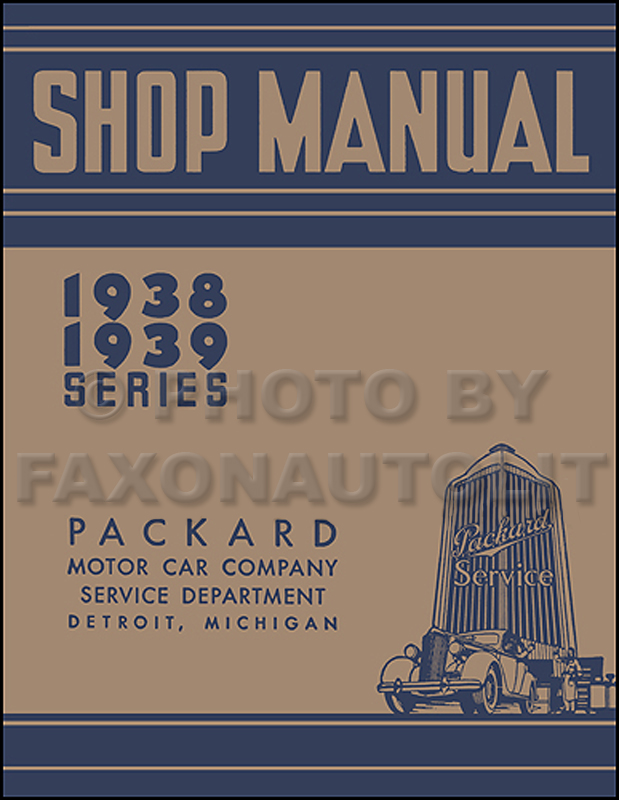 1938-1939 Packard Shop Manual Reprint - All Models