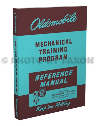 1938-1942 Oldsmobile Mechanical Training Program Reference Manual Reprint