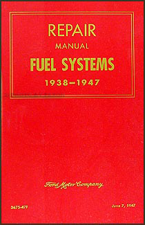 1938-1947 FoMoCo Carburetor & Fuel Pump Repair Manual Reprint
