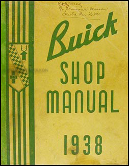 1938 Buick Shop Manual Original-- all models