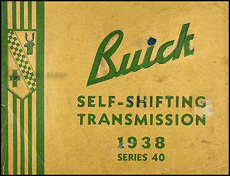 1938 Buick Special Self-Shifting Transmission Training Manual Original