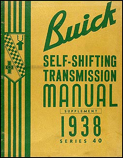 1938 Buick Special Self-Shifting Transmission Repair Shop Manual Original
