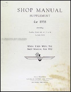 1938 Cadillac & La Salle Shop Manual Original Supplement