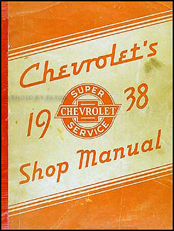 1938 Chevrolet Shop Manual Original