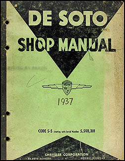 1938 De Soto Shop Manual Original