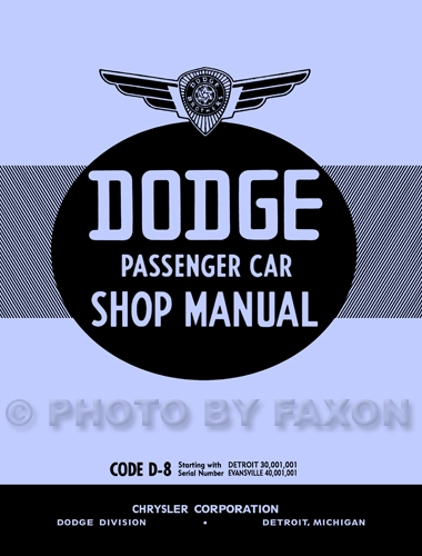 1938 Dodge Car Shop Manual Reprint repair/service