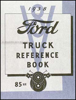 1938 Ford 1½ ton Truck Owner's Manual Reprint One-and-a-half-ton