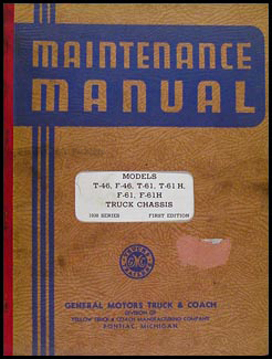 1938 GMC T and F 46 and 61 Repair Manual Original