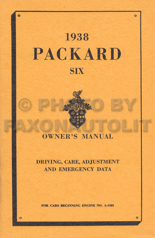 1938 Packard Six Owner Manual Reprint