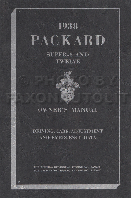 1938 Packard Super 8 and Twelve Owner's Manual Reprint