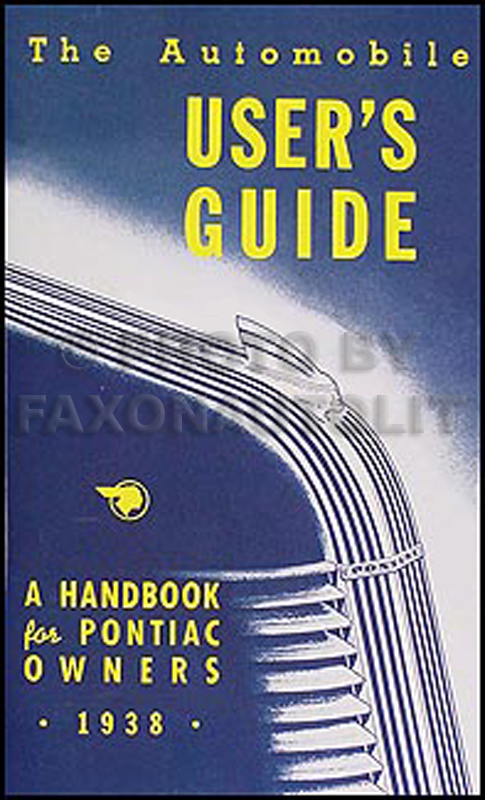 1938 Pontiac Owners Manual Reprint