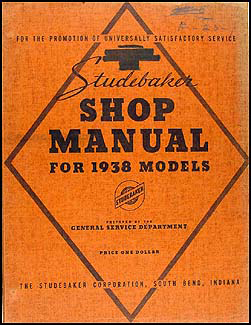 1938 Studebaker Repair Shop Manual Original 6 Commander President Coupe Express