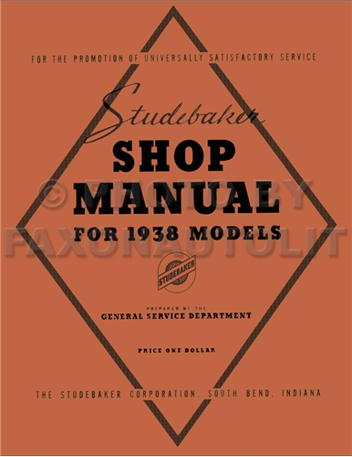 1938 Studebaker Repair Shop Manual Reprint -- All Models
