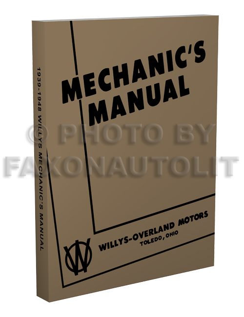 1939-1948 Willys Repair Manual Reprint