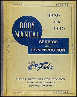 1939-1940 LaSalle & Cadillac Body Manual Original