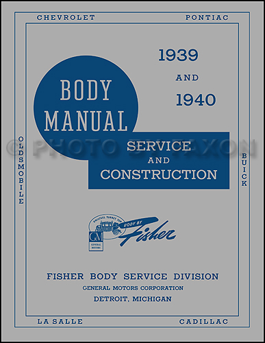 1939-1940 LaSalle & Cadillac Body Manual Reprint