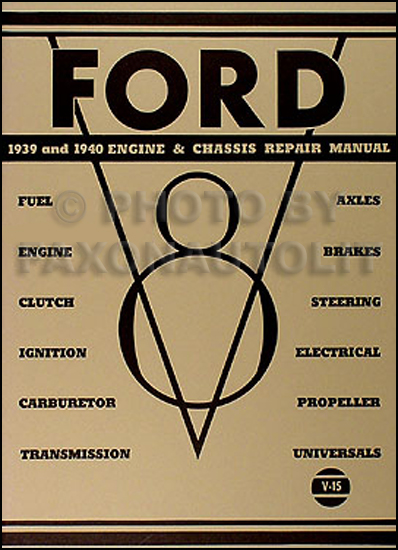 1939-1940 Ford V8 Engine Chassis Repair Shop Manual Reprint Car Truck