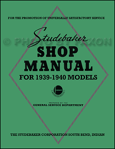 1939-1940 Studebaker Repair Shop Manual Reprint Commander President Coupe Express