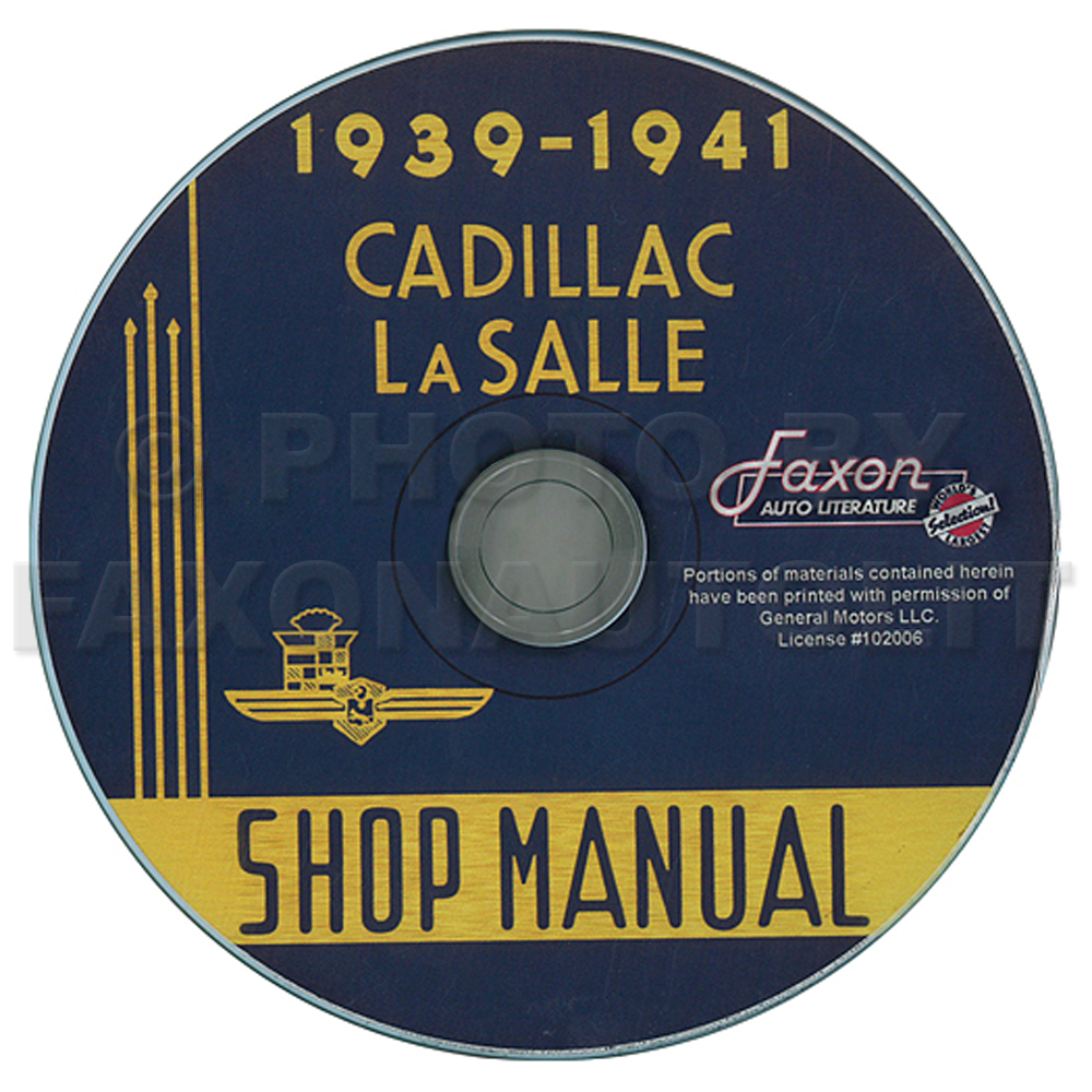 1939-1941 Cadillac and LaSalle Repair Shop Manual on CD-ROM
