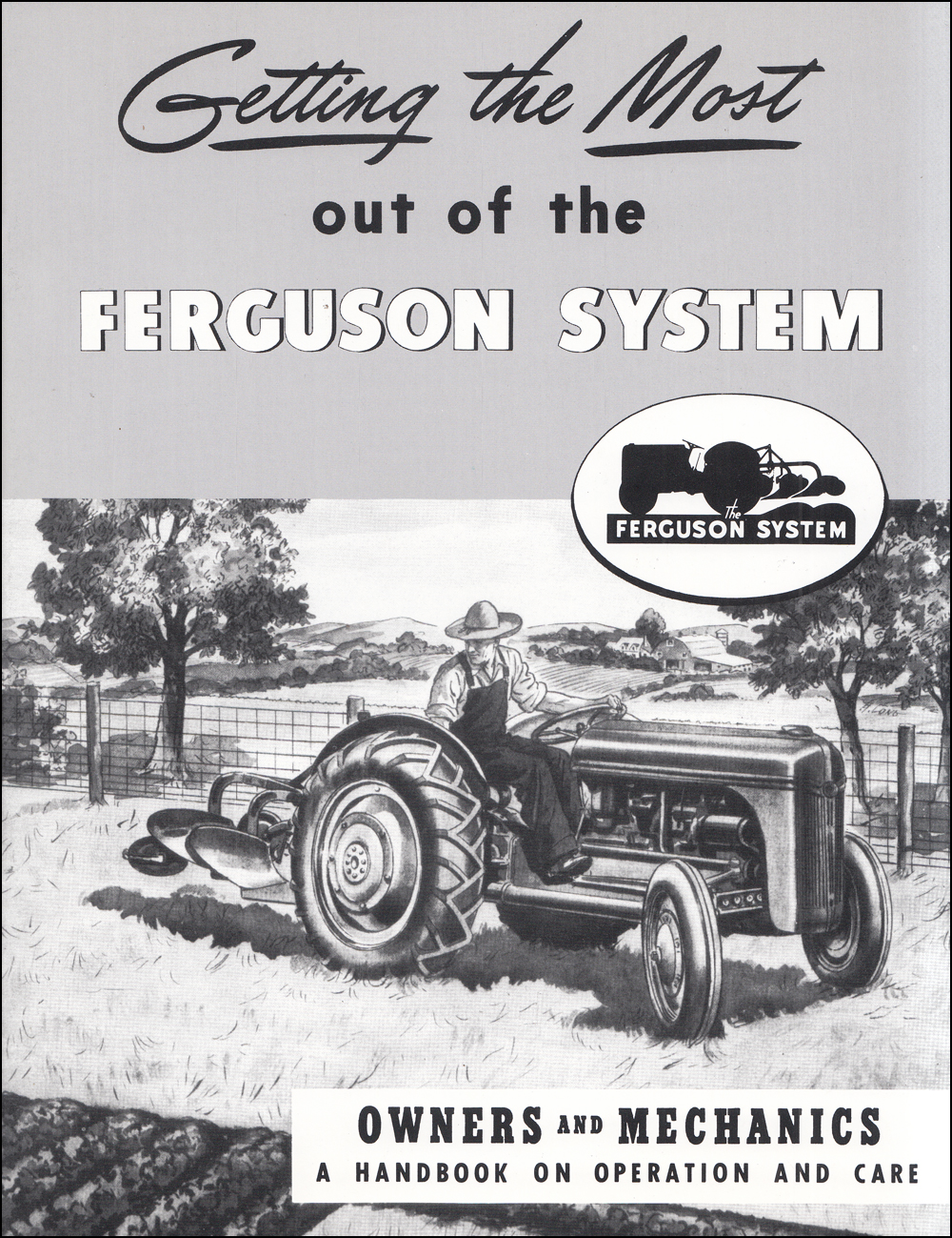 Ford 2N 8N 9N Ferguson System Reprint Owner's Manual