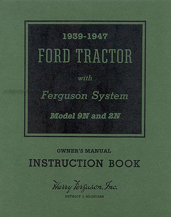 1939-1947 Ford 2N & 9N Tractor Reprint Owner's Manual