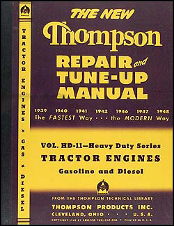 1939-1948 Thompson Tractor Engine Tune-Up and Repair Shop Manual Reprint