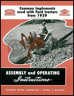 1939-1964 Ford Tractor Dearborn Implement Assembly and Operating Instructions Manual Reprint