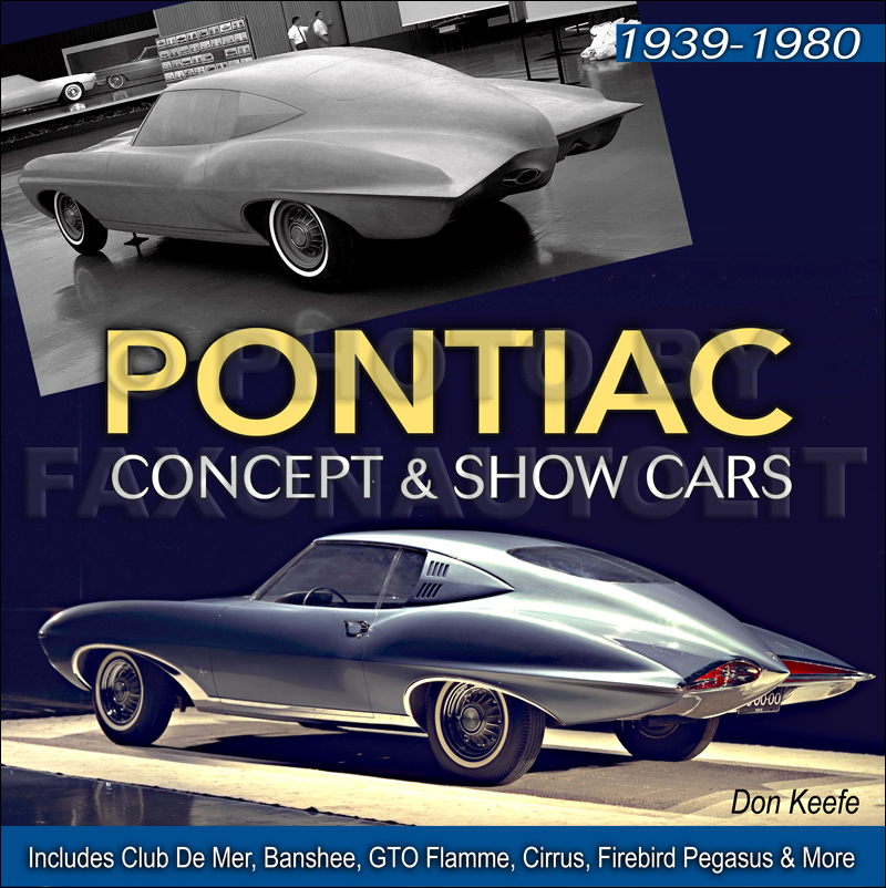 Pontiac Concept and Show Cars 1939-2006