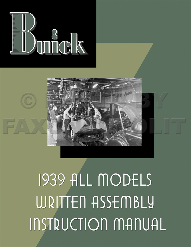 1939 Buick Written Assembly Manual Reprint All Models