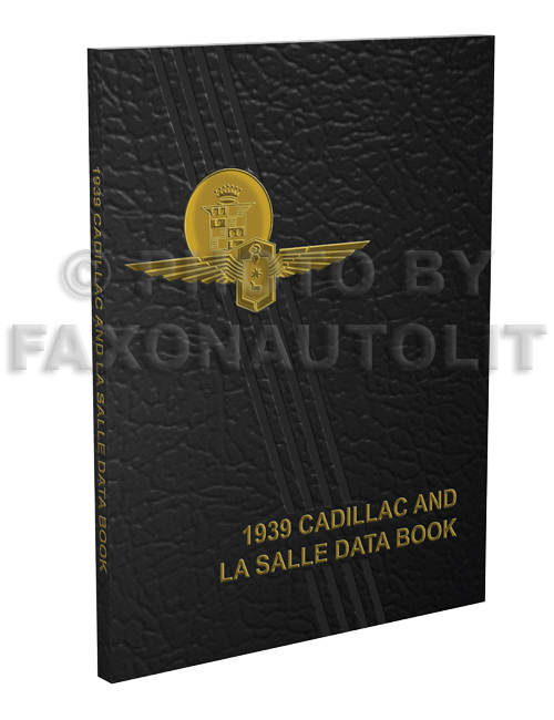 1939 Cadillac and La Salle Data Book Reprint