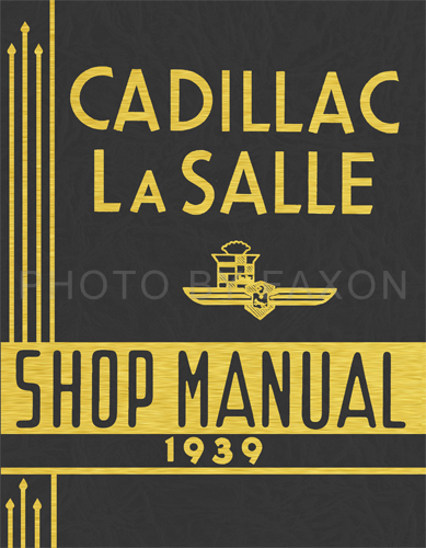 1939 Cadillac and La Salle Reprint Repair Manual for all models