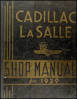 1939 Cadillac & La Salle Original Repair Manual for all models