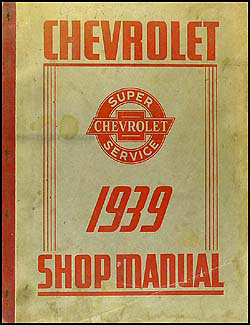 1939 Chevrolet Shop Manual Original