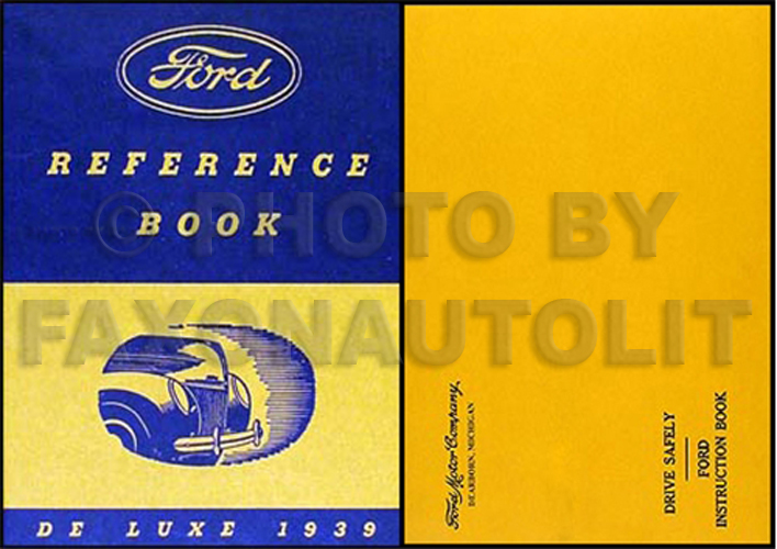 1939 Ford Deluxe Car Owners Manual Reprint