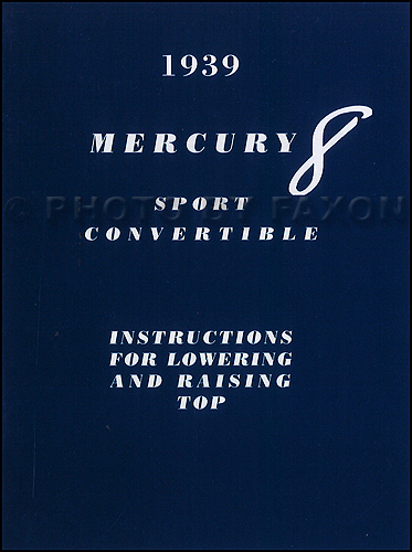 1939 Mercury Sport Convertible Top Owner's Manual Reprint with Envelope